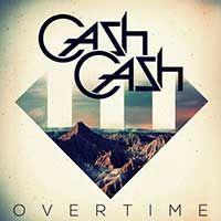 Cash Cash – Overtime