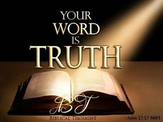 John King James Version (KJV) 17 Sanctify them through thy truth: thy word is truth. Ephesians King James Version (KJV) 21 If so be that ye have heard him, and have been taught by him, as the truth is in Jesus: Bible Prayers, Bible Scriptures, Prayer Quotes, Jesus Quotes, Spiritual Needs, Thy Word, Bible Knowledge, Make Ready, Know The Truth