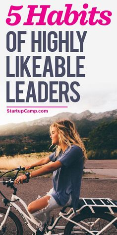 5 Habits of Highly Likable Leaders  People follow people, not ideas! Check this out.