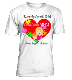 I love my autistic child light - tshirt - Tshirt