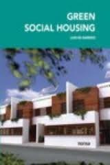 Green social housing / Luis de Garrido http://encore.fama.us.es/iii/encore/record/C__Rb2653951?lang=spi