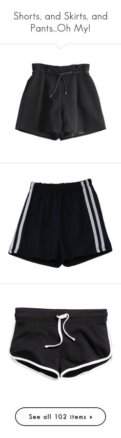 """""""Shorts, and Skirts, and Pants...Oh My!"""" by laughloveandgiggles ❤ liked on Polyvore featuring shorts, skirts, pants, bottoms, black, short, short shorts, sport shorts, vintage short shorts and blue and white shorts"""