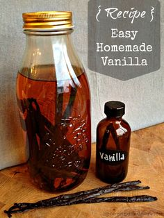 Easy Homemade Vanilla Extract ~~~ This is really more of a method, and super easy. Ingredients: One clean glass jar * 12 whole vanilla beans * Vodka. Instructions:  Drop your vanilla beans into your jar. Fill your jar with enough vodka to fully submerge your vanilla beans.  Let the jar sit for at least a month.