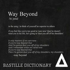 Bastille Dictionary Way Beyond probably my favorite song on the album but it's hard to choose