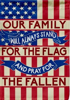 Image result for our family will always stand for the flag