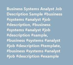Business Systems Analyst Job Description Sample #business #systems #analyst #job #description, #business #systems #analyst #job #description #sample, #business #systems #analyst #job #description #template, #business #systems #analyst #job #description #example http://washington.remmont.com/business-systems-analyst-job-description-sample-business-systems-analyst-job-description-business-systems-analyst-job-description-sample-business-systems-analyst-job-description-tem/  Business Systems…