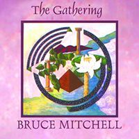 The Gathering - Bruce Mitchell