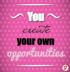 """""""Opportunities are like sunrises. If you wait too long, you miss them""""~ William Arthur Ward Goal Quotes, Motivational Quotes, Inspirational Quotes, William Arthur, Motivate Yourself, Opportunity, Create Your Own, Web Design, Neon Signs"""