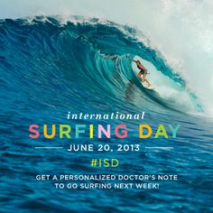 Take the day off & GO SURFING on #ISD! Get a doctor's note & enjoy the day in the water!