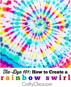 How to make a tie-dye swirl on the fabric. tye dye shirts with food coloring kids Make A Tie, How To Tie Dye, Tie And Dye, Kids Tie Dye, Tie Dye Rainbow, Rainbow Swirl, Ty Dye, Tie Dye Crafts, Jüngstes Kind