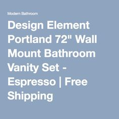 "Design Element Portland 72"" Wall Mount Bathroom Vanity Set - Espresso 