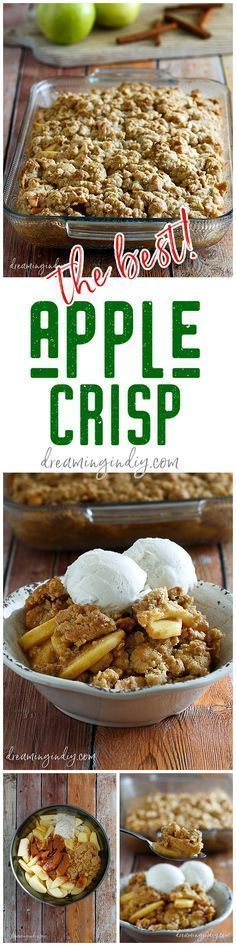 The Best Easy Apple Crisp Recipe - Classic Fall and Winter Dessert Family Favorite for Thanksgiving and Christmas Dinner parties - Dreaming in DIY #applecrisp #applerecipes #falldesserts