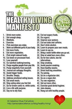 Healthy Living Manifesto. I do a lot of these, but I need to commit to even more!