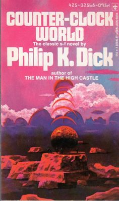 PAUL LEHR - Counter-Clock World by Philip K. Dick - 1974 Berkley Medallion