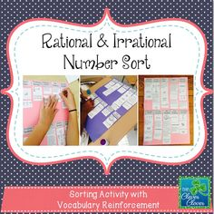 This product is an excellent way to have students discuss and strengthen their rational and irrational numbers knowledge.  Students are asked to sort forty different cards into ten different supplied categories.  The categories include:  real numbers, rational numbers, irrational numbers, integers, whole numbers, counting/natural numbers, perfect square numbers, square roots, terminating decimals and repeating decimals