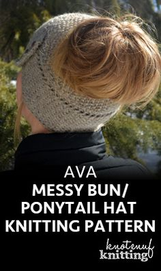 An adorable messy bun/ponytail hat knitting pattern! The knitting pattern for this cute messy bun hat is available in sizes toddler to adult large. Knitted in worsted weight yarn. This knit hat pattern features the wicker stitch and the seed stitch. Click through to get the pattern from KnotEnufKnitting!