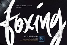 Foxing Font + PS Action by The Branded Quotes on @creativemarket