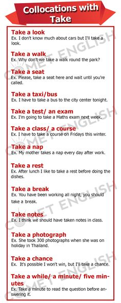 Collocations with TAKE        Repinned by Chesapeake College Adult Ed. We offer free classes on the Eastern Shore of MD to help you earn your GED - H.S. Diploma or Learn English (ESL).  www.Chesapeake.edu