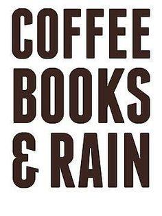 Coffee Books & Rain.