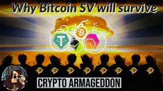 Why Bitcoin SV will survive The Crypto Armageddon Blockchain, Survival, Youtube, Youtubers, Youtube Movies