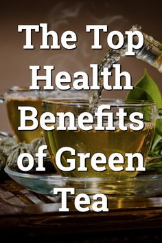 The Top Health Benefits of Green Tea >> http://nutritionpowered.com/top-health-benefits-green-tea/