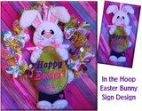 In The Hoop Easter Bunny Sign Embroidery Machine Design