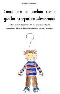 Libro Per Aiutare I Genitori A Spiegare Ai Bambini La Separazione Doodle Bambino