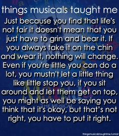 Tocelebratethe opening of Matilda the musical yesterday. My lesson from my favourite song on the album. Theatre Quotes, Theatre Nerds, Music Theater, Broadway Theatre, Broadway Shows, Matilda, Acting, At Least, Singing