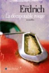 La décapotable rouge - Louise Erdrich