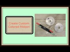 Quick Crafting Tip - Create Custom Colored Ribbon Stampin' Up!, card, paper craft , scrapbook, craft, rubber, satin, cotton, stamps, hobby, PDF project tutorials, Studio Stamps in the Mail, www.lisasstampstudio.com