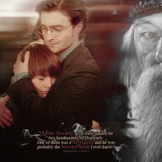 """Albus Severus Potter, you were named after two Headmasters of Hogwarts. One of them was a Slytherin, and he was probably the bravest man I ever knew."""