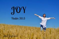 """""""Joy will come!"""" - Are you going through some difficulty? Are the things of this world pressing in? Do you feel like God isn't even listening? Meditate on today's reading in Psalm 30 … joy will come in the morning! (read more)"""