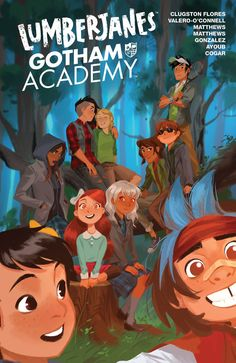Lumberjanes/Gotham Academy Vol. 1 When a teacher at Gotham Academy goes missing, it's up to Olive, Maps, Colton, Pom, and Kyle to figure out what is happening and how to get her back. With only an outdated birthday invitation as the clue, they find themselves in the middle of the woods with no idea of where to start. With the sudden appearance of the Lumberjanes—April, Jo, Mal, Molly, Ripley and Jen—who are on the hunt for their missing Camp Director, all clues point to an abandoned cabin…