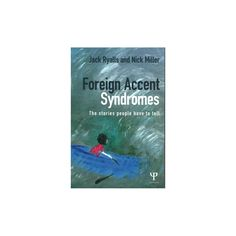 Foreign Accent Syndrome (Paperback)