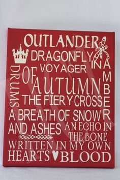 Outlander Wall Hanging Ready to hang on your wall or give as a gift.  8x10 canvas  Color: Red    If you would like a different color, dont hesitate to