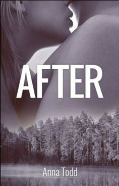 """""""After"""" - By imaginator1D - """"Tessa Young is an 18 year old college student with a simple life, excellent grades, and a sweet boyfriend. She always has things planned out ahead of time, until she meets a rude boy named Harry, with too many tattoos and piercings who shatters her plans."""""""