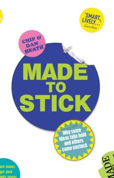 Made to Stick: Why some ideas take hold and others come unstuck by Chip Heath http://www.amazon.com/dp/B0031RS2XG/ref=cm_sw_r_pi_dp_VWdzwb1XCKYN8