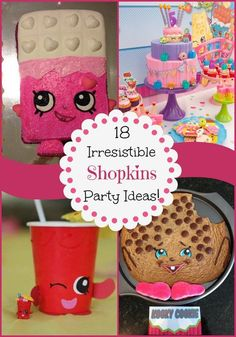 Adorable Shopkins Birthday Party Ideas and Themes. 18 Irresistible Shopkins Party Ideas, these are too cute!