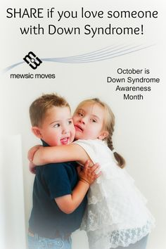 October is Down Syndrome Awareness Month: Share if you know someone with Down Syndrome