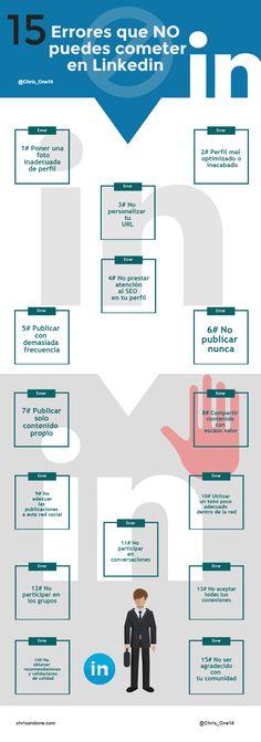 15 errores en Linkedin que no debes cometer #infografia #infographic #socialmedia