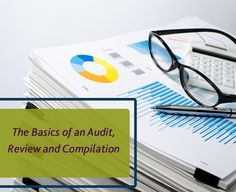 When it is time for a Company to go out and get accounting services for the first time, it might be difficult for them to determine what type and what level of service they should obtain from their CPA. http://www.hhcpa.com/blogs/audit-accounting/the-basics-of-an-audit-review-and-compilation/