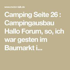 Camping Seite 26 : Campingausbau Hallo Forum, so, ich war gesten im Baumarkt i...