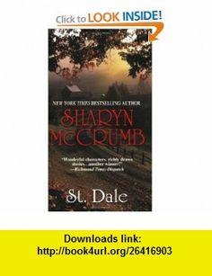 St. Dale (9780758207777) Sharyn McCrumb , ISBN-10: 0758207778  , ISBN-13: 978-0758207777 ,  , tutorials , pdf , ebook , torrent , downloads , rapidshare , filesonic , hotfile , megaupload , fileserve