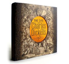 the life of charles dickens