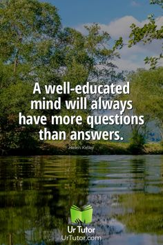 A well educated mind is a questioning mind. What is your take on this? #questioning #educated Education Qoutes, Find A Tutor, Online Tutoring, Physics, Mindfulness, Wellness, Student, Website, Math