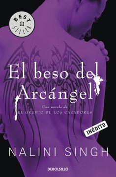 El beso del Arcángel - http://somoslibros.net/book/el-beso-del-arcangel/