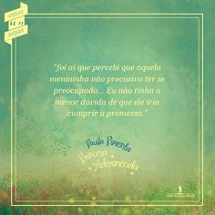 """Do livro """"Princesa Adormecida"""", de Paula Pimenta."""