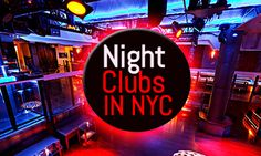 NYC's Hottest Nightclubs and Lounges