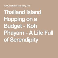 Thailand Island Hopping on a Budget - Koh Phayam - A Life Full of Serendipity