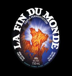 La Fin du Monde // Chambly, Quebec, Canada // Triple-Styled Golden Ale (9% ABV) Straw, golden in color, this triple fermented Belgian style ale pours with a puffy, thick white head and has aromas of coriander, spices, and sweet floral citrus. Mildly yeasty with a complex palate of malt. Flavors of banana, apple peel, and clove follow throughout the taste with a smooth yet slight alcohol finish.